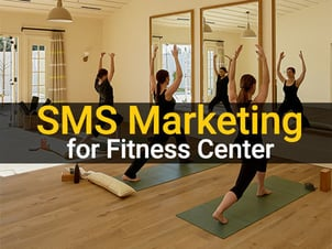 SMS Marketing Consulting Services For Fitness Center
