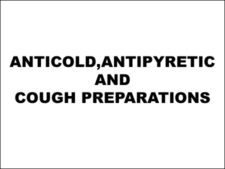 Anticold, Antipyretic And Cough Preparations