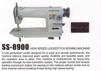 SS- 8900 High Speed Lockstitch Sewing Machine