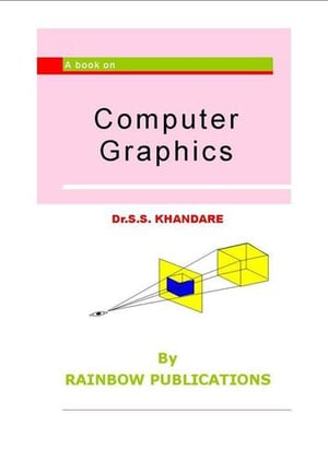Computer Graphics By Dr. S. S. Khandare