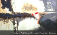 Rust And Wet Tolerant Corrosion Prevention Coatings