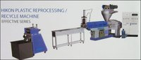 Plastic Reprocessing Machine (Effective Series)