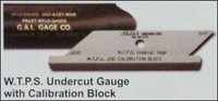 Wtps Undercut Gauge With Calibration Block