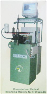 Computerized Vertical Balancing Machine For Tfo Spindle