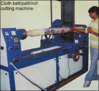 Cloth Belt & Roll Cutting Machine