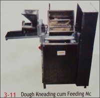 Dough Kneading Cum Feeding Machine