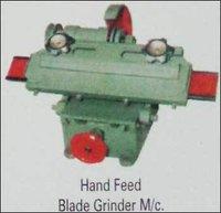 Hand Feed Blade Grinder Machine