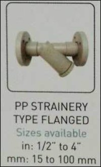 Pp Strainery Type Flanged