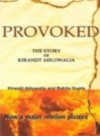 Provoked The Story Of Kiranjit Ahluwalia