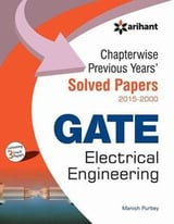Chapterwise Previous Years'' Solved Papers (2015-2000) Gate Electrical Engineering