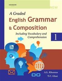 A Graded English Grammar & Composition Textbook