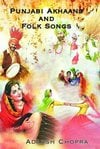 Punjabi Akhaans and Folks Songs Book