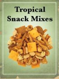 Tropical Snack Mixes