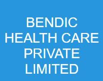 BENDIC HEALTH CARE PRIVATE LIMITED
