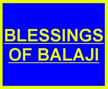 BLESSINGS OF BALAJI