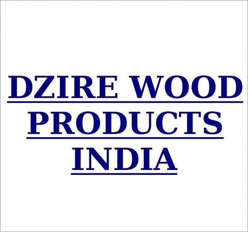 DZIRE WOOD PRODUCTS INDIA