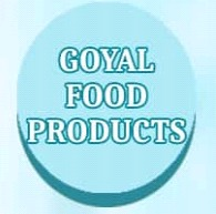 GOYAL FOOD PRODUCTS
