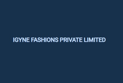IGYNE FASHIONS PRIVATE LIMITED