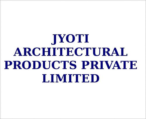 JYOTI ARCHITECTURAL PRODUCTS PRIVATE LIMITED