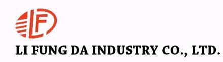 LI FUNG DA INDUSTRY CO., LTD.