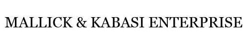 MALLICK & KABASI ENTERPRISE