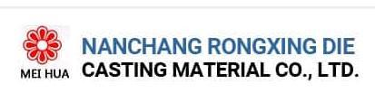 NANCHANG RONGXING DIE CASTING MATERIAL CO., LTD.