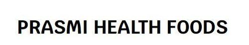 PRASMI HEALTH FOODS