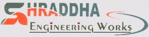 SHRADDHA ENGINEERING WORKS