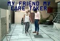 My friend My caretaker