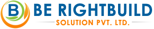 BE RIGHTBUILD SOLUTIONS PVT. LTD.