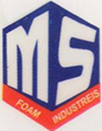 M S FOAM INDUSTRIES
