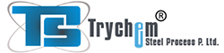 TRYCHEM STEEL PROCESS PVT. LTD.