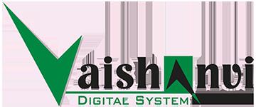 VAISHANVI DIGITAL SYSTEM