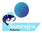 SAMRAJYA FISHERIES