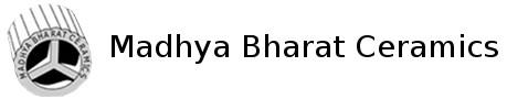 MADHYA BHARAT CERAMICS