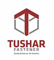 TUSHAR FASTNERS