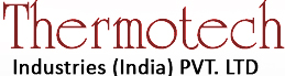 THERMOTECH INDUSTRIES (INDIA) PVT. LTD.