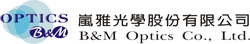 B & M OPTICS CO., LTD.