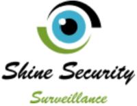 SHINE SECURITY SURVEILLANCE