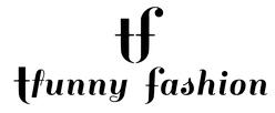 TFUNNY FASHION