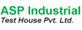 ASP INDUSTRIAL TEST HOUSE PVT. LTD.