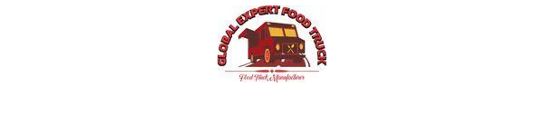 GLOBAL EXPERT FOOD TRUCK MANUFACTURING COMPANY