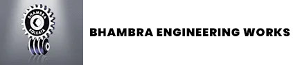 BHAMBRA ENGINEERING WORKS