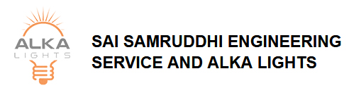 SAI SAMRUDDHI ENGINEERING SERVICE AND ALKA LIGHTS