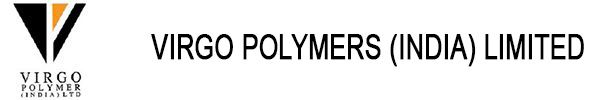 VIRGO POLYMERS (INDIA) LIMITED