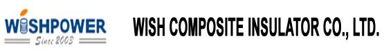 WISH COMPOSITE INSULATOR CO., LTD.