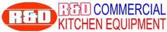 R & D COMMERCIAL KITCHEN EQUIPMENT