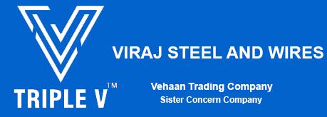 VIRAJ STEEL AND WIRES