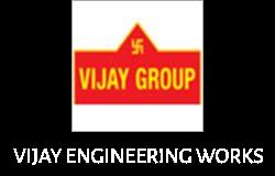 VIJAY ENGINEERING WORKS