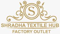 SHRADHA TEXTILE HUB